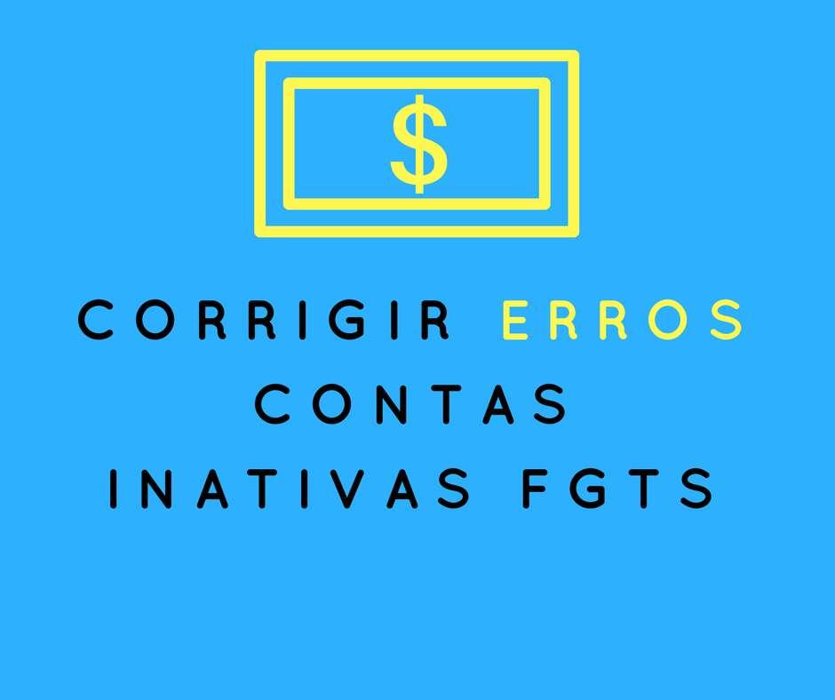 corrigir erros nas contas inativas do FGTS